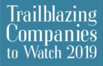 trailblazing-companies-to-watch-2019
